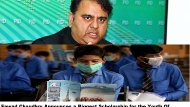 Photo of Fawad Chaudhry Announces a Biggest Scholarship for the Youth Of Pakistan