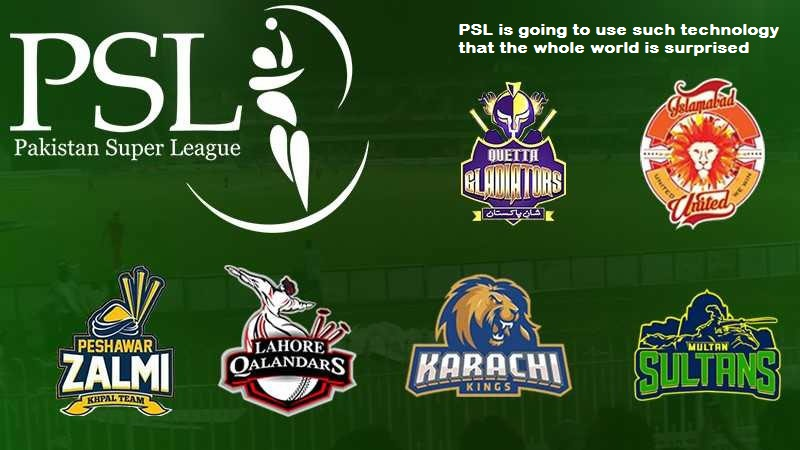 PSL is going to use such technology