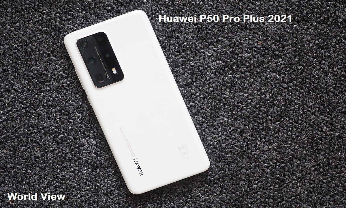 Huawei P50 Pro Plus 2021 Price and Release date