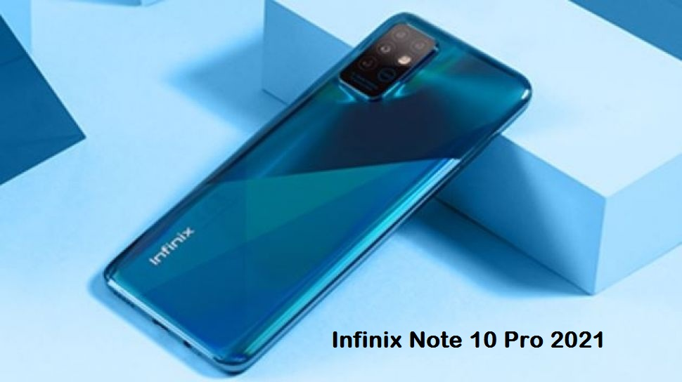 Infinix Note 10 Pro 2021 price and Release date